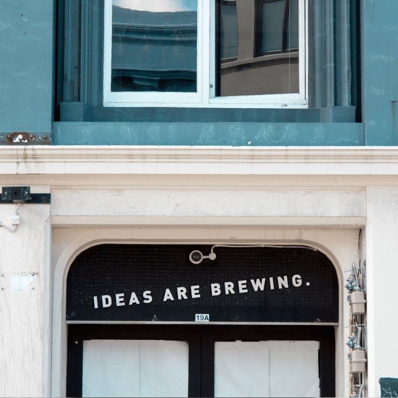 Ideas are Brewing sign